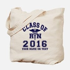 Class Of 2016 RN Tote Bag