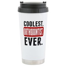 Coolest. Orthodontist. Ever. Travel Mug