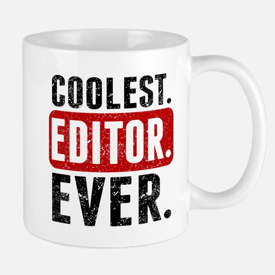 Coolest. Editor. Ever. Mugs