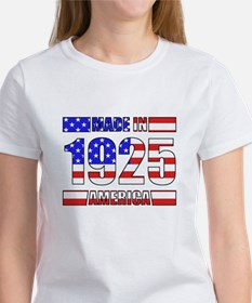 1925 Made In America T-Shirt