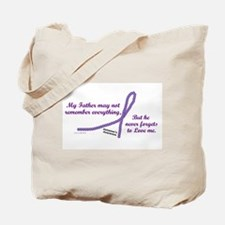 Never Forgets To Love (Father) Tote Bag