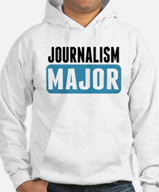 Journalism Major Hoodie