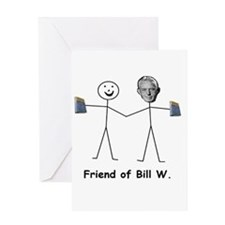 Friend of Bill W. Greeting Cards