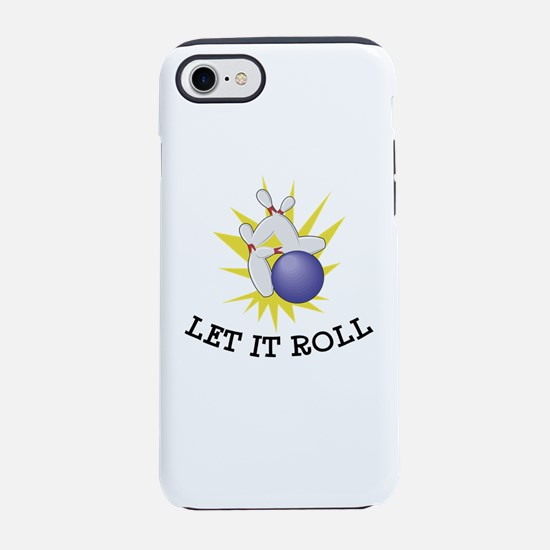 Let It Roll Bowling iPhone 8/7 Tough Case