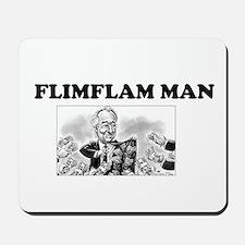 Flimflam Man - Bernie Madoff! Mousepad