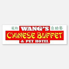 WANG'S CHINESE BUFFET Bumper Bumper Sticker