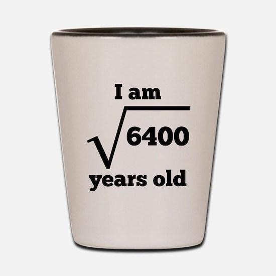 80th Birthday Square Root Shot Glass