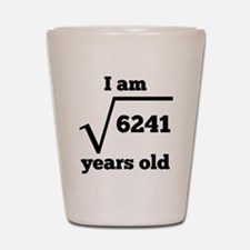 79th Birthday Square Root Shot Glass