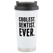 Coolest. Dentist. Ever. Travel Mug