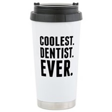 Coolest. Dentist. Ever. Travel Mug
