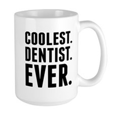 Coolest. Dentist. Ever. Mugs