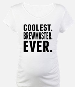 Coolest. Brewmaster. Ever. Shirt