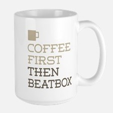 Coffee Then Beatbox Mugs
