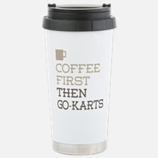 Coffee Then Go-Karts Stainless Steel Travel Mug