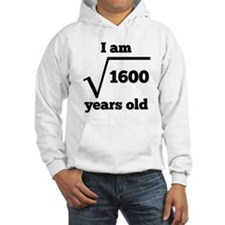 40th Birthday Square Root Hoodie