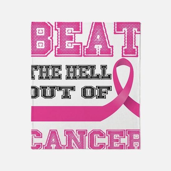 Beat Cancer Throw Blanket