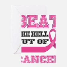 Beat Cancer Greeting Card