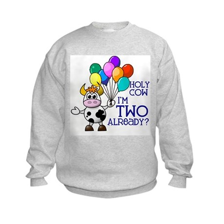 Holy Cow, I'm TWO already? (Blue) Kids Sweatshirt