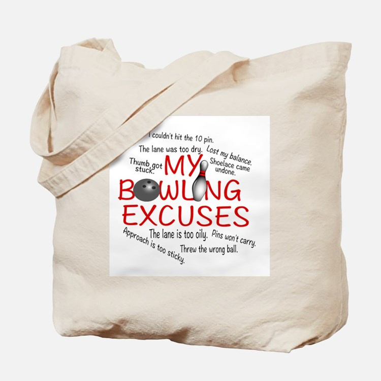 MY BOWLING EXCUSES Tote Bag