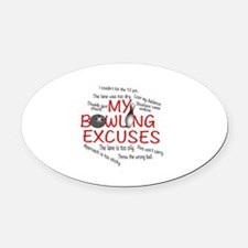 MY BOWLING EXCUSES Oval Car Magnet