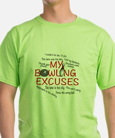 MY BOWLING EXCUSES T-Shirt