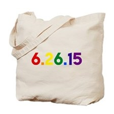 6.26.15 THE DAY GAY MARRIAGE WAS LEGALIZED IN ALL Tote Bag