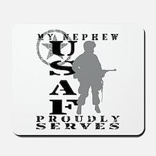 Nephew Proudly Serves - USAF Mousepad