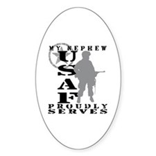 Nephew Proudly Serves - USAF Oval Decal