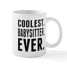 Coolest. Babysitter. Ever. Mugs