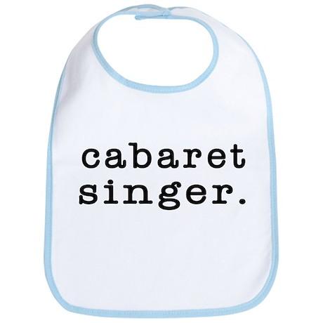 cabaret singer. Bib