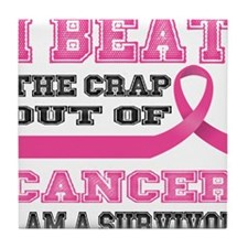 Beat the Crap Out of Cancer Tile Coaster