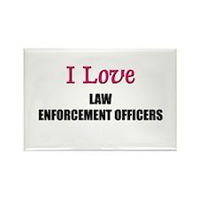 I Love LAW ENFORCEMENT OFFICERS Rectangle Magnet (