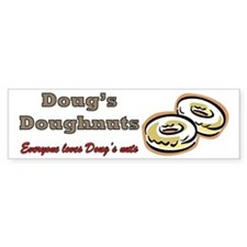DOUG'S DOUGHNUTS Bumper Sticker