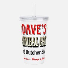 DAVE'S CANNIBAL GRILL Acrylic Double-wall Tumbler