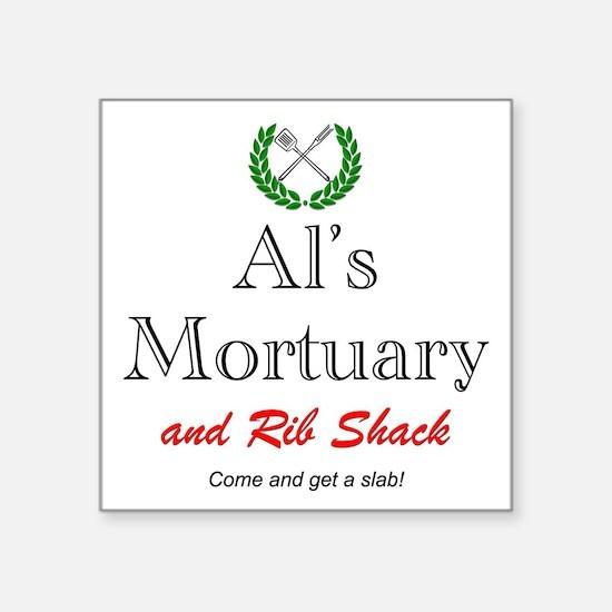 """AL'S MORTUARY Square Sticker 3"""" x 3"""""""