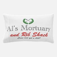 AL'S MORTUARY Pillow Case