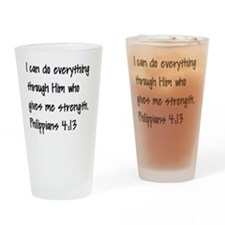I can do everything through Him who Drinking Glass