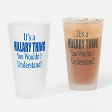 It's A Hillary Thing: Drinking Glass