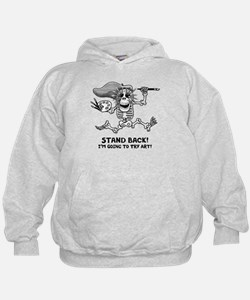 Stand Back! Hoodie