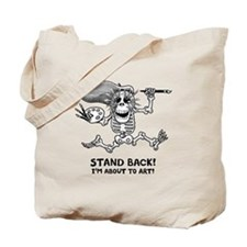 Stand Back! Tote Bag
