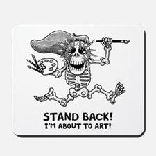 Stand Back! Mousepad