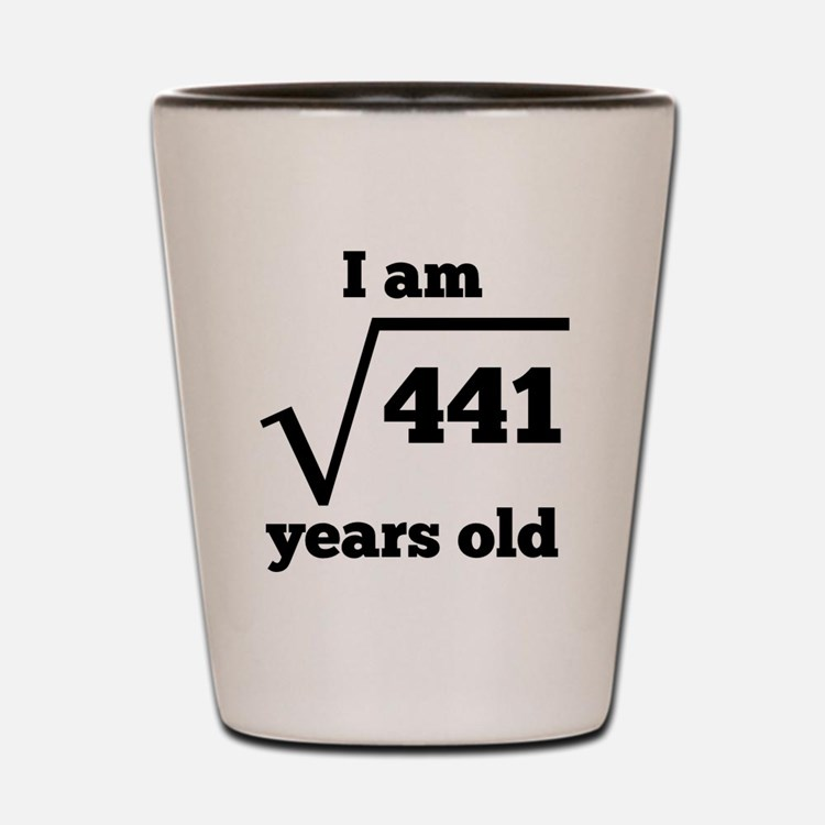 21st Birthday Square Root Shot Glass