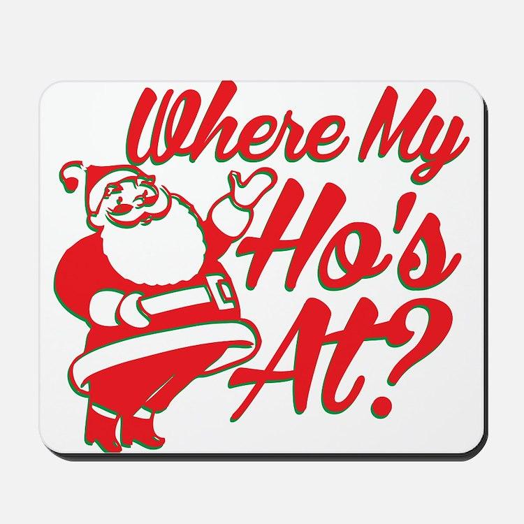 Where My Hos At? Mousepad