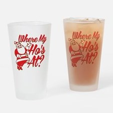 Where My Hos At? Drinking Glass