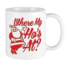Where My Hos At? Mugs
