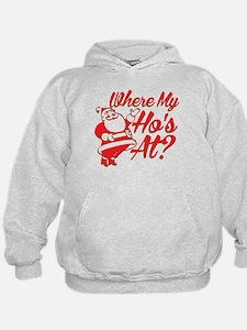 Where My Hos At? Hoodie