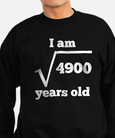70th Birthday Square Root Sweatshirt