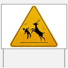 Deer Attack!!! Yard Sign