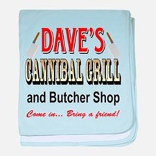DAVE'S CANNIBAL GRILL baby blanket