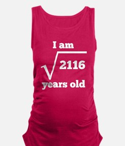 46th Birthday Square Root Maternity Tank Top